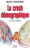 Le crash démographique ; de la fatalité à l'espérance