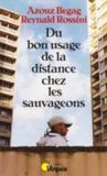 Du Bon Usage De La Distance Chez Les Sauvageons
