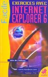 Exercices Avec Internet Explorer 6 ; Cahiers D'Exercices