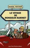 Le voyage de monsieur Raminet
