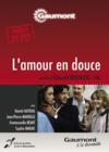 DVD & Blu-ray - L'Amour En Douce - Dvd