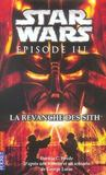 Star Wars Episode Iii ; La Revanche Des Sith