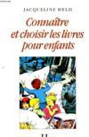 Connaître Et Choisir Les Livres Pour Enfants