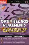 Optimisez vos placements ; le monde d'emploi pour faire les bons choix (édition 2009/2010)
