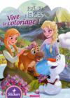 Vive Le Coloriage ; Disney ; La Reine Des Neiges