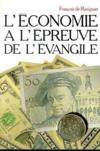 Economie A L'Epreuve De L'Evangile (L')