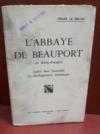Livres - L'Abbaye de Beauport : En Kérity-Paimpol, insérée dans l'ensemble du développement monastique.
