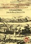 Livres - Trade And Civilisation In The Indian Ocean : An Economic History From The Rise Of Islam To 1750
