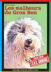 S.O.S. animaux t.102 ; les malheurs de gros Ben