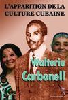 L'Apparition De La Culture Cubaine