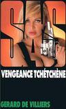 Livres - SAS t.123 ; vengeance tchétchène