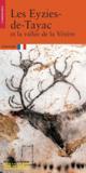 Les eyzies de tayac et la vallee de la vezere