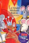 Le Grand Mechant Baleze