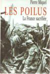 Livres - Les poilus. La France sacrifie.