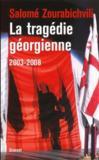 La tragédie géorgienne (2003-2008)