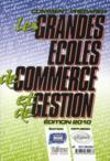 Comment préparer les grandes écoles de commerce et de gestion (édition 2010)