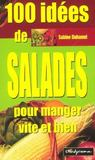 Livres - 100 idees de salades pour manger vite et bien