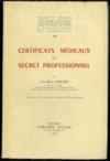 CERTIFICATS MÉDICAUX ET SECRET PROFESSIONNEL, Essais et travaux de l'Université de Grenoble, t. 18