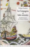 Les Compagnies des Indes orientales ; trois siècles de rencontre entre Orientaux et Occidentaux