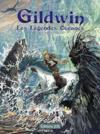 Gildwin t.1 ; les légendes océanes