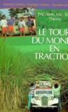 Le Tour Du Monde En Traction