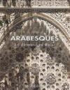 Arabesques ; art décoratif au Maroc