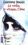 Livres - Le voile, le visage, l'me