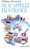 Ne M'Appelez Plus France