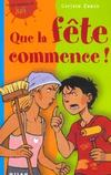 Livres - Que la fete commence !