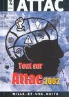 Tout sur attac 2002 (édition 2002)