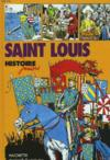HISTOIRE JUNIOR : SAINT LOUIS n°3