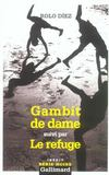 Gambit De Dame/Le Refuge