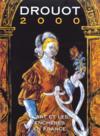 Drouot 2000 ; l'art et les encheres en france