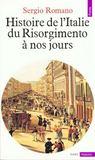Histoire De L'Italie (du Risorgimento A Nos Jours)