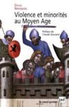 Violence et minorités au moyen-âge