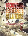 Decouvrons Les Secrets De La Terre