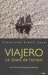 Viajero ; Le Chant De L'Errant