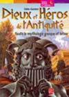 Dieux Et Heros De L'Antiquite - Toute La Mythologie Grecque Et Latine