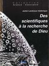 Des scientifiques a la recherche de dieu