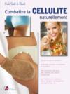 Combattre la cellulite naturellement
