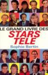 Le Grand livre des stars télé