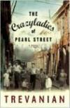 Livres - The Crazyladies Of Pearl Street