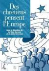 Les Chrestiens Pensent L'Europe