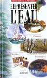 Guide De L'Artiste ; Representer L'Eau