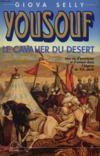 Youssouf, Le Cavalier Du Desert