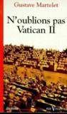 N'Oublions Pas Vatican Ii Foi Vivante Numero 367