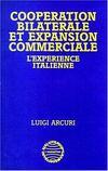 Cooperation Bilaterale Et Expansion Commerciale. L'Exp
