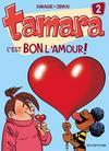 Tamara t.2 ; c'est bon l'amour