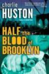 Livres - Half the Blood of Brooklyn