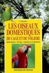 Les Oiseaux Domestiques De Gage Et De Voliere